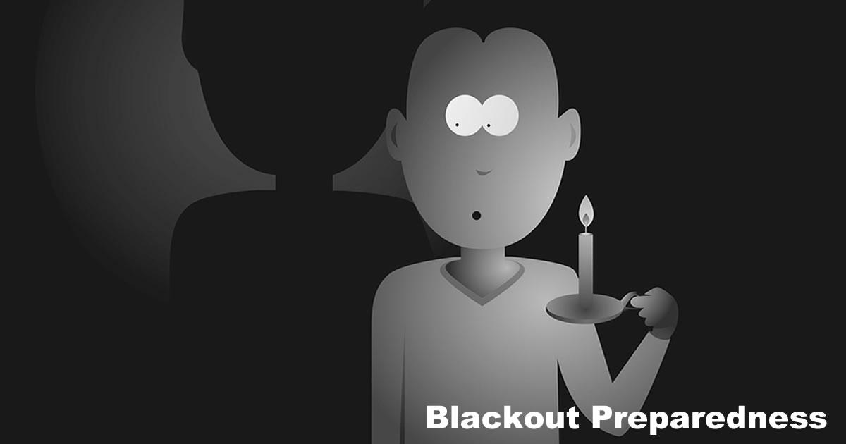 Blackout Preparedness