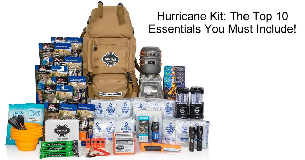 Hurricane Kit: The Top 10 Essentials You Must Include