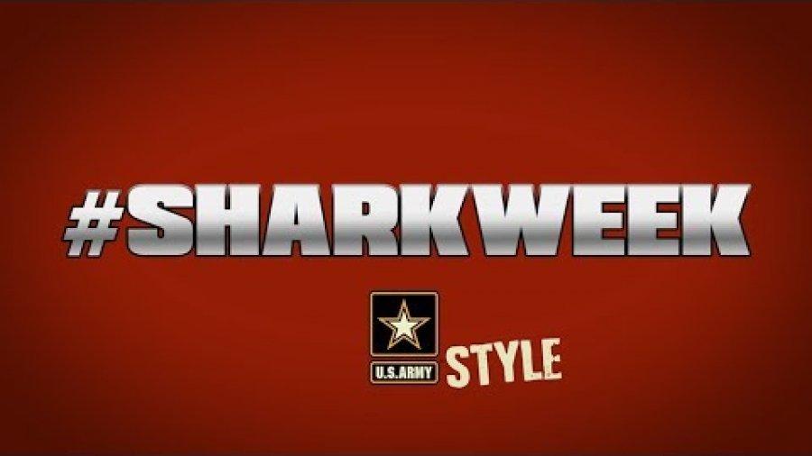 Shark Week U.S. Army Style